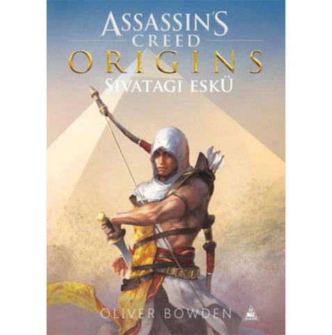 Assassins Creed Origins: Sivatagi eskü