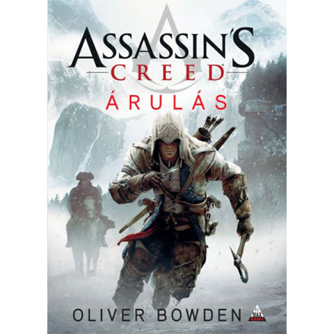 Assassin's Creed - Árulás