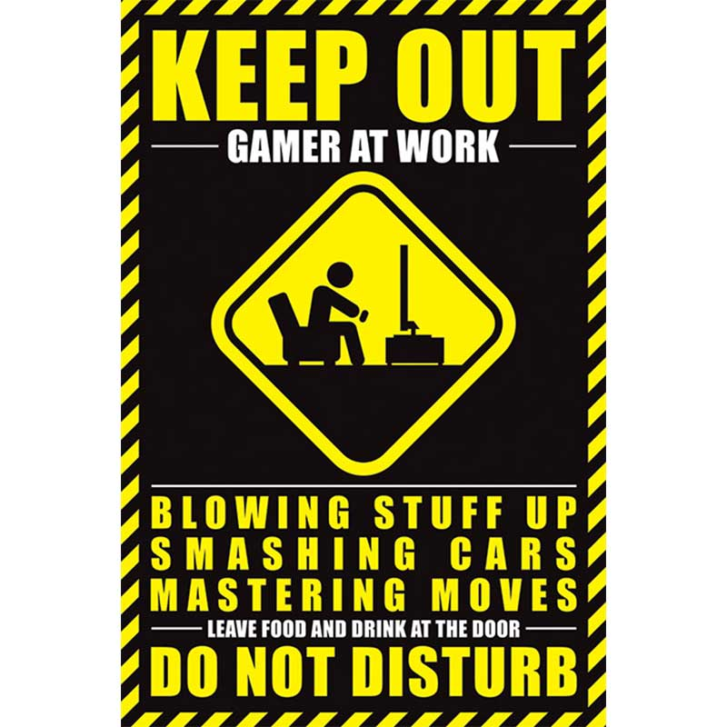 GAMER AT WORK - Keep OUT poszter