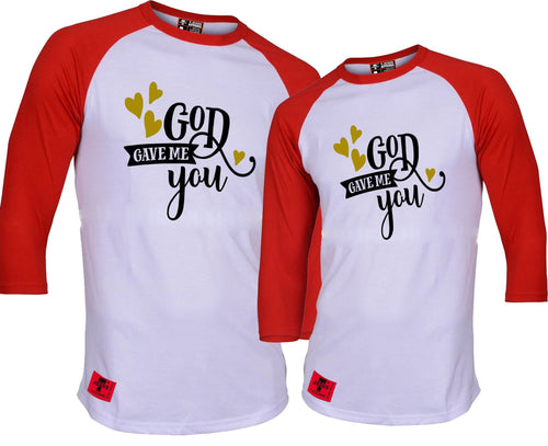 GOD GAVE ME YOU COUPLE RAGLAN(C.0.D)