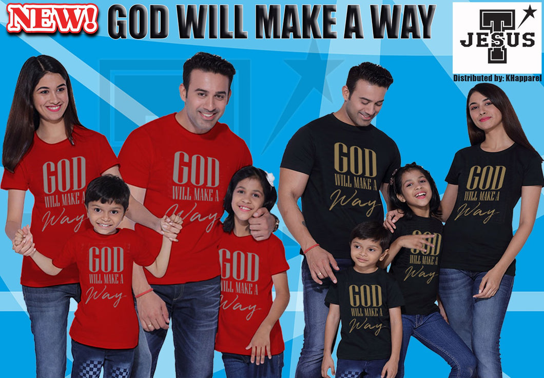 Buy God Will Make A Way Family Shirt GET 1 FREE