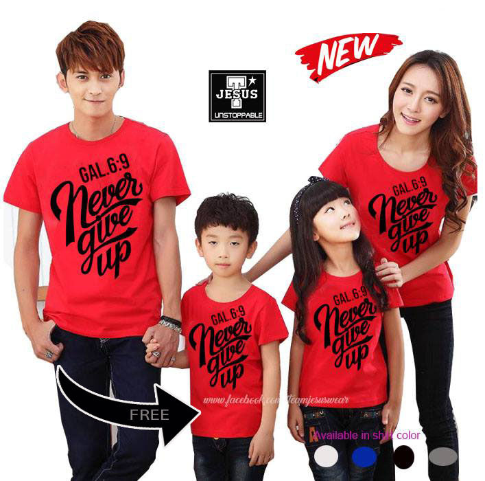 Buy Never Give Up Family Shirt GET 1 FREE