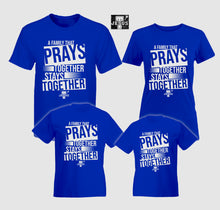 Load image into Gallery viewer, Buy A Family Prays Together Family Shirt.GET 1 FREE SHIRT PLUS CROSS BRACELET.