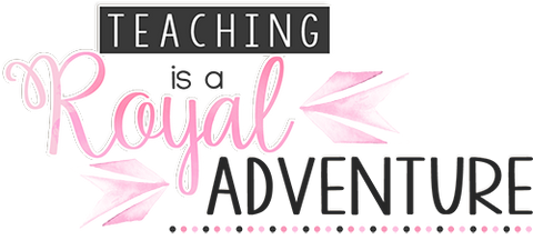 Teaching Is a Royal Adventure