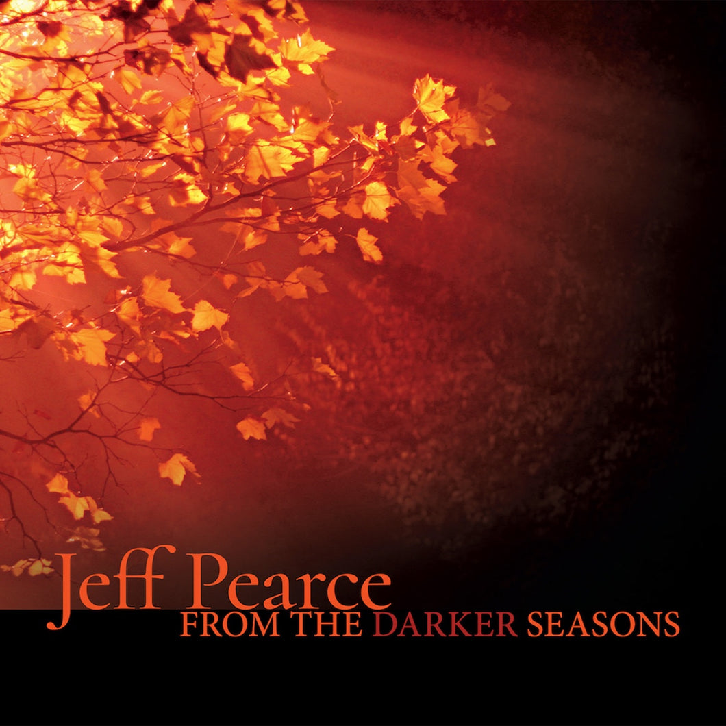 From the Darker Seasons compact disc