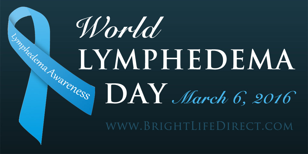 BrightLife Direct Supports World Lymphedema Day