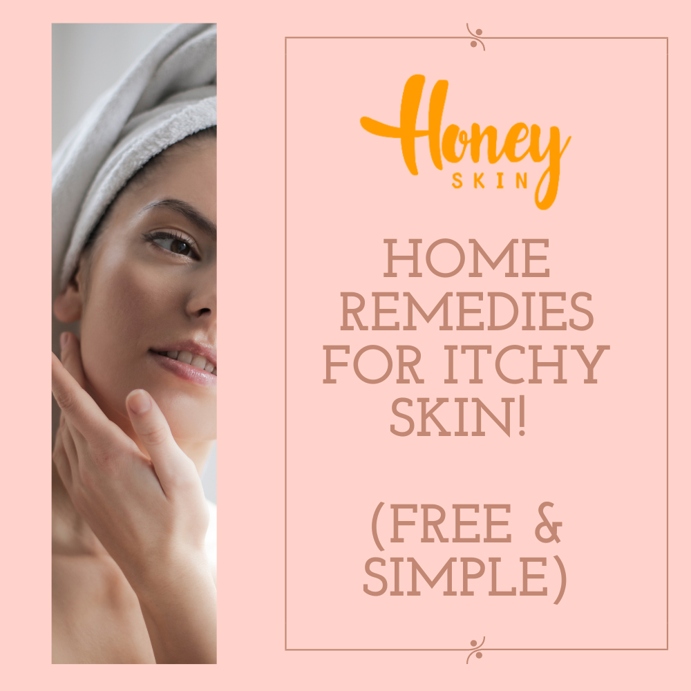 Home Remedies For Itchy Skin (FREE & SIMPLE)