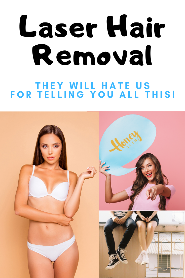 Laser Hair Removal The Ultimate Guide In 2020 Updated Honey Skin