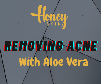 Removing Acne with Aloe Vera - Do It PROPERLY + Secrets | Honey Skin