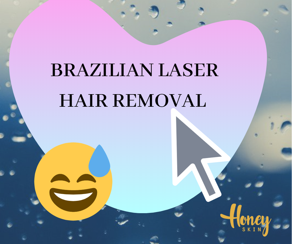 Brazilian Laser Hair Removal: What to do before, during, and after?