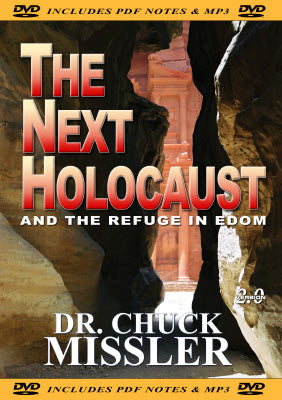 The Next Holocaust and The Refuge in Edom