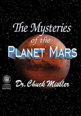 The Mysteries of the Planet Mars