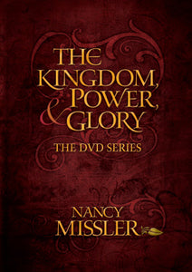 The Kingdom, Power, & Glory Workbook