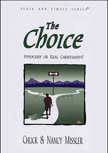 The Choice: Hypocrisy or Real Christianity - Book