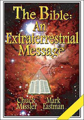 The Bible: An Extraterrestrial Message