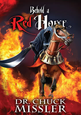 Behold a Red Horse: Wars and Rumors of Wars - Book