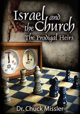 Israel and the Church: The Prodigal Heirs - Book