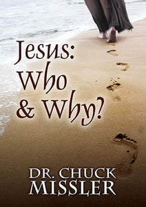 Jesus: Who & Why?
