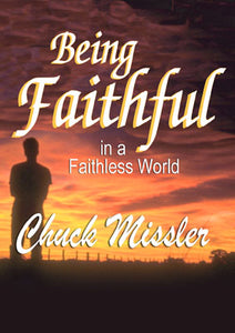 Being Faithful in a Faithless World