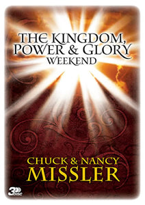 The Kingdom, Power, & Glory Weekend