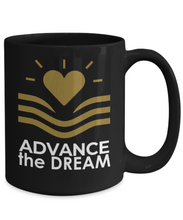 Advance the Dream 15 oz Black Mug