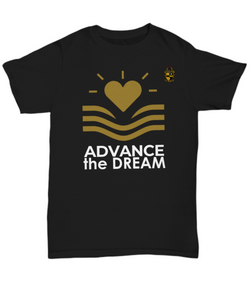Advance the Dream Black Tee with Quote