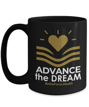 Advance the Dream 15 Oz Mugs with Quote - Health Inequities