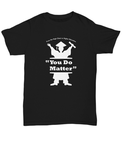 You do Matter Black Tee with Advance the DREAM