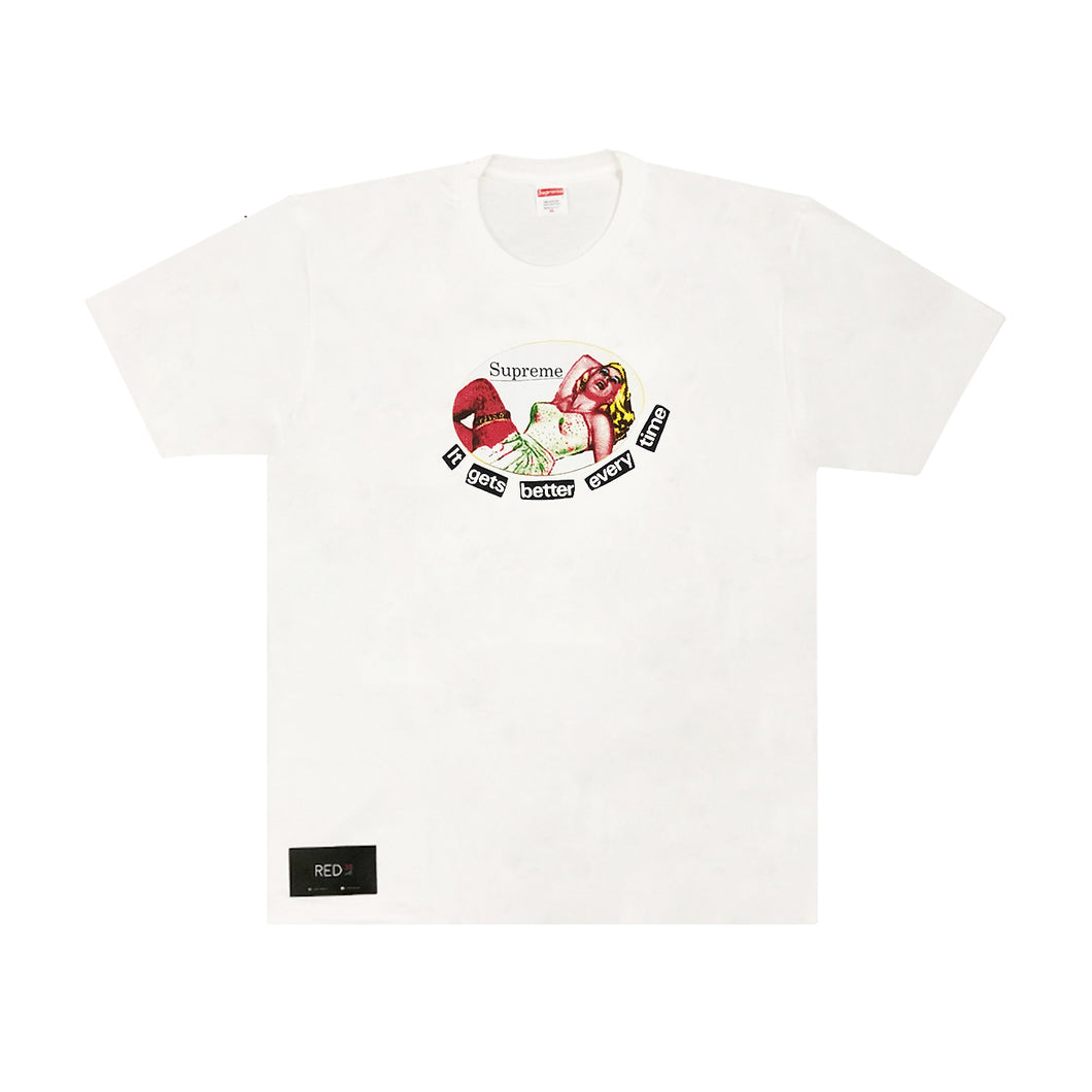 Supreme It Gets Better Every Time Tee White {SALE}