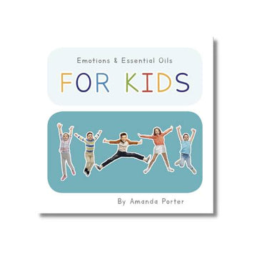 Emotions & Essential Oils FOR KIDS av Amanda Porter