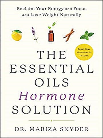 The Essential Oils Hormone Solution av Mariza Snyder