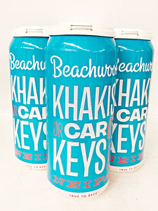 BEACHWOOD KHAKIS OR CAR KEYS? NE IPA
