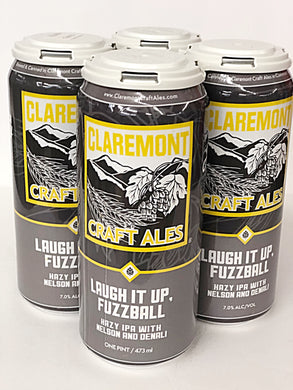 CLAREMONT LAUGH IT UP, FUZZBALL HAZY IPA