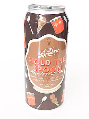 THE BRUERY HOLD THE SPOON BLACK CHOCOLATE CAKE MILK STOUT