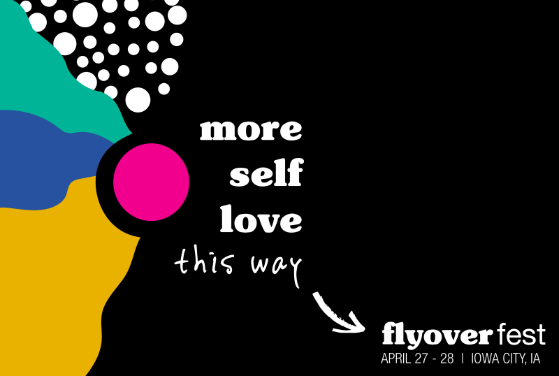 #ThisIsActive Q&A with Flyover Fest, a 2-day Self-Love Event in Iowa City