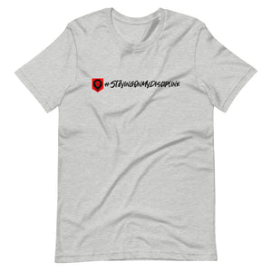 #StayingOnMyDiscipline, T-Shirt