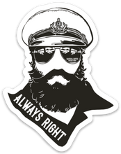 "Load image into Gallery viewer, ""ALWAYS RIGHT"" 