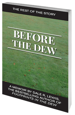 Before the Dew by Dale R. Lewis