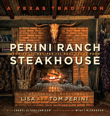 Perini Ranch Steakhouse Cookbook