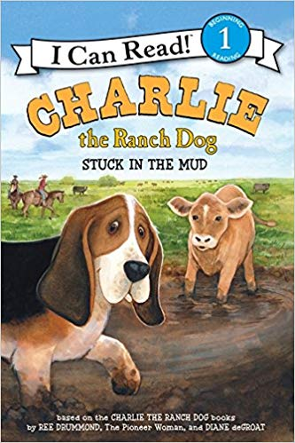 Charlie the Ranch Dog: Stuck in the Mud