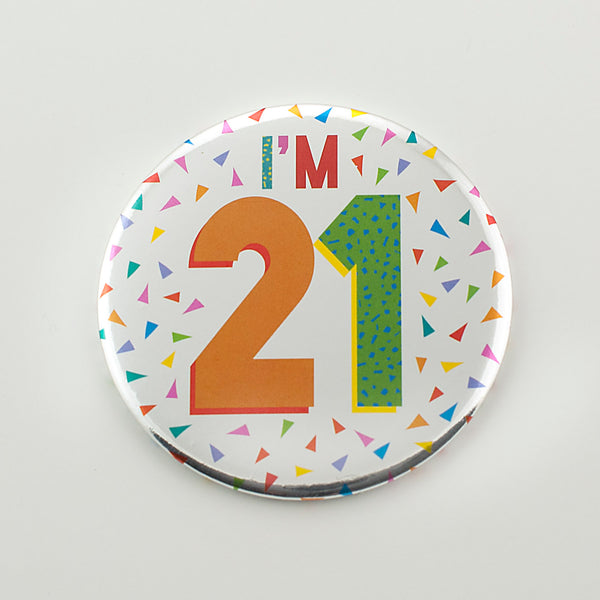 I'm 21 Silver Foil Birthday Badge