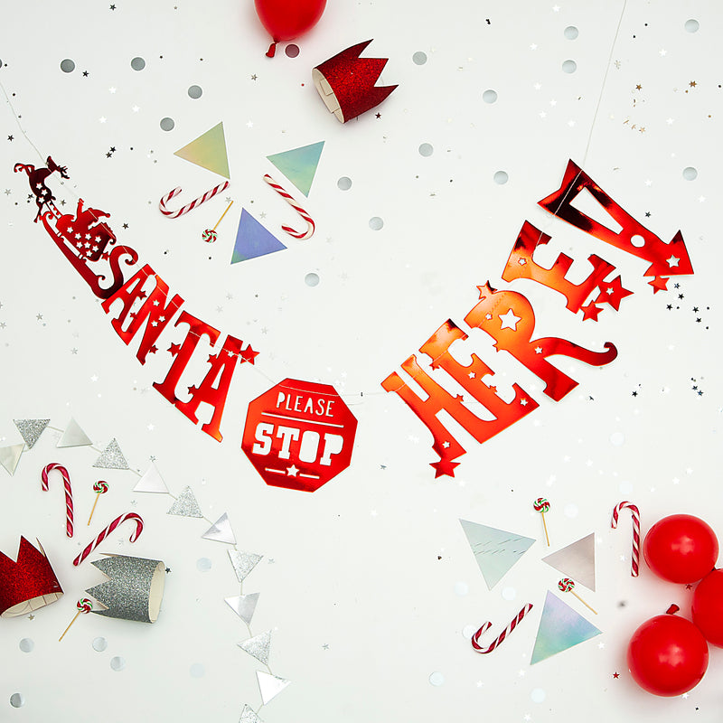 Santa Please Stop Here! Stitched Garland