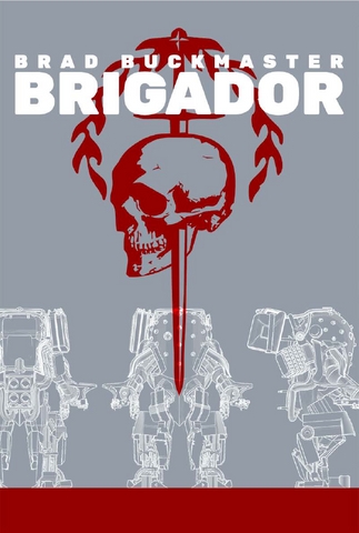 Brigador by Brad Buckmaster (ebook)
