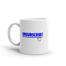 Load image into Gallery viewer, Unsubscribe (Mug)