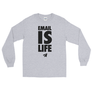 Email is Life (Long Sleeve)