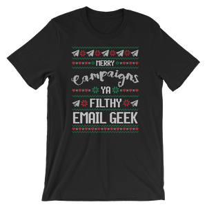 Merry Campaigns Ya Filthy Email Geek (Unisex)