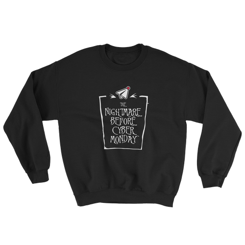 The Nightmare Before Cyber Monday (Crewneck)