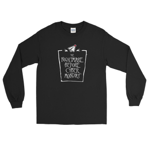 The Nightmare Before Cyber Monday (Long Sleeve)