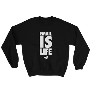 Email is Life (Crewneck)
