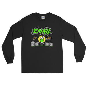 Email Is Not Dead (Long Sleeve)